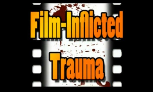 Film-Inflicted Trauma